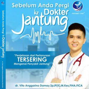 05 - Sebelum Anda Pergi Ke Dokter Jantung oleh dr. Vito Anggarino Damay, SPJP - Herb.co.id