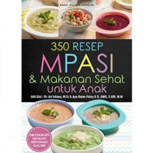 Download Review Buku 350 Resep MPASI dan Makanan Sehat untuk Anak Oleh Ayu Kharie - Herb.co.id