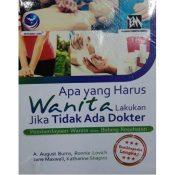 Download Review Buku Apa Yang Harus Wanita Lakukan Jika Tidak Ada Dokter Oleh A. August Burns - Herb.co.id